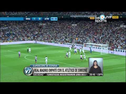 Visión 7 - Supercopa de España: Real Madrid empató con el Atlético de Simeone