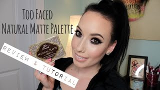 REVIEW + TUTORIAL: Too Faced Natural Matte Palette Summer 2015