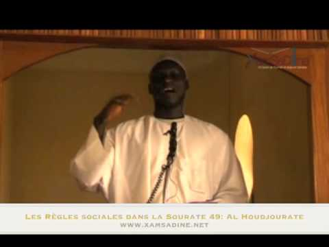 Oustaaz Mor Kb  - Les Rgles sociales dans la Sourate 49 (Al Houdjourate)