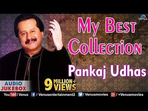Pankaj Udhas My Best Collection | Audio Jukebox