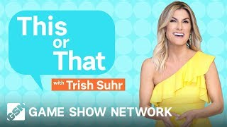 Trish Suhr plays This or That | Daily Draw | Game Show Network