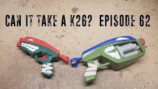 Can it Take a K26? - Episode 67