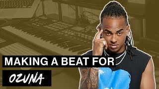 Making a Beat for OZUNA