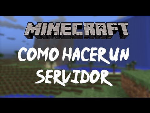 Minecraft 1.7.10 - Como Crear un Server - Español Tutorial
