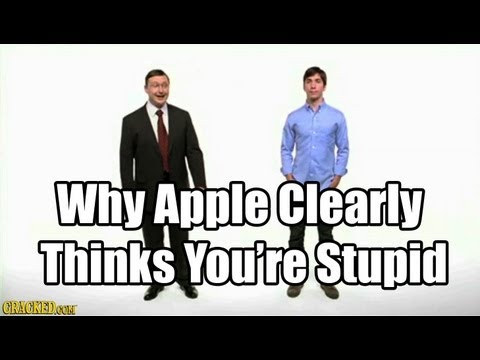 Why Apple Clearly Thinks You re Stupid