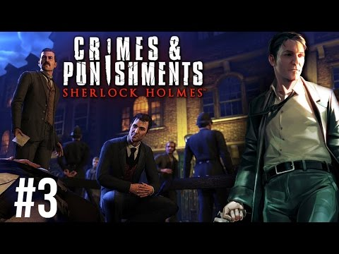 Sherlock Holmes: Crimes and Punishments [#3] Chema