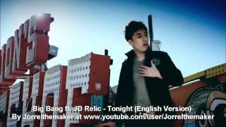 download lagu Big Bang & Jd Relic - Tonight English Version gratis