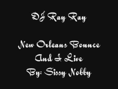 new-orleans-bounce-and-i-live-by-sissy-nobby.html