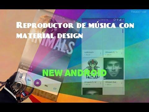 Reproductor de música con Material Design//New Android