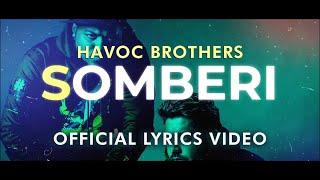 Sollu Thamizhan (Somberi) - Havoc Brothers // Official Lyrics Video