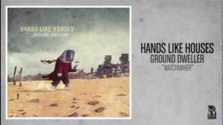 Watch Hands Like Houses Watchmaker video