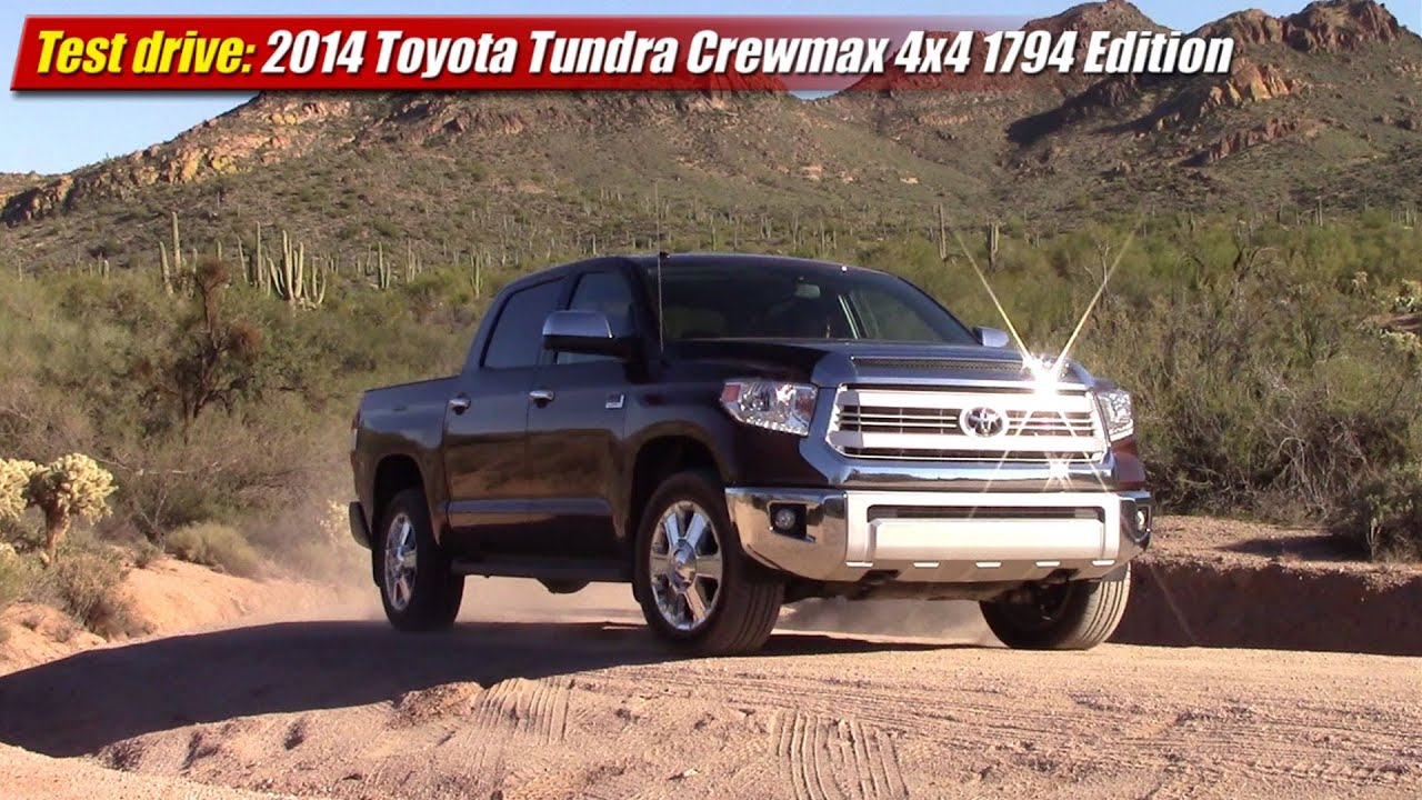 1794 Toyota Tundra >> Test drive: 2014 Toyota Tundra CrewMax 4x4 1794 Edition - YouTube