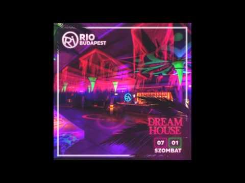 Dj Szecsei - 2017.07.01. - DREAM HOUSE - RIO Budapest - Saturday