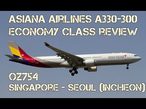 Asiana Airlines A330-300 Economy Class Review: OZ754 Singapore to Seoul