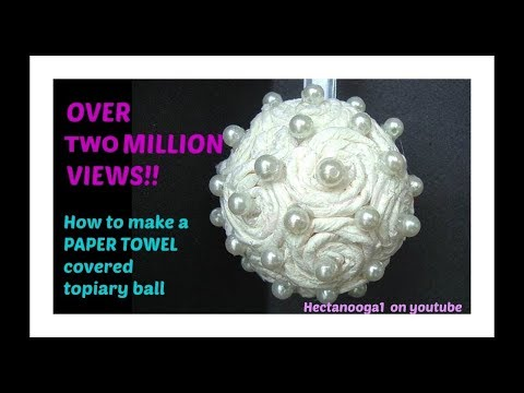 Paper towel covered flower ball topiary christmas - How to make towel decorations ...