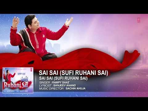 * Sai Sai * Rampy Saaz Full song (Audio) | Sai Sai (Sufi Ruhani Sai) | Punjabi Song