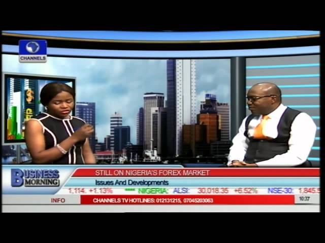 Business Morning: Analyst Examines State Of Nigeria's Forex Market Pt.1