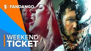 In Theaters Now: Venom, A Star is Born | Weekend Ticket