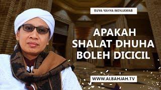 Apakah Shalat Dhuha Boleh Dicicil?   Buya Yahya Menjawab