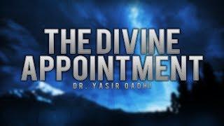 The Divine Appointment ᴴᴰ – Yasir Qadhi & Harun Bukenya