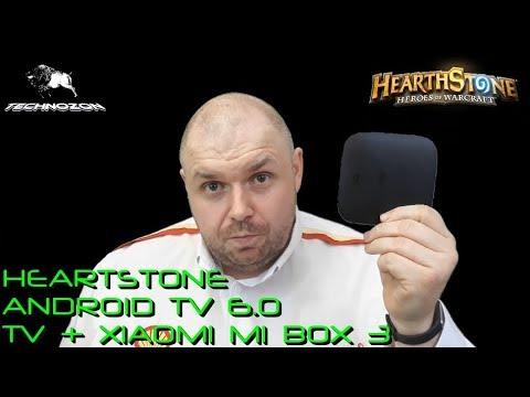 Установка игры HeartStone на телевизоры и устройства с Android TV 6.0. В частности Xiaomi MI Box 3
