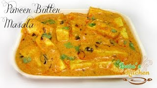 Paneer Butter Masala Recipe - Restaurant Style Butter Paneer Masala Recipe Video - Lata's Kitchen