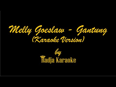 Download  Melly Goeslaw - Gantung Karaoke With s HD Gratis, download lagu terbaru