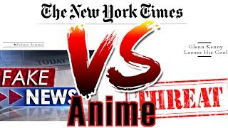 "The New York Times ""Attacks"" Anime - Threats, Unprofessional Journalists, And Fake News"