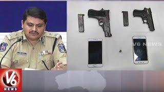 Rachakonda Police Arrest Interstate Guns Selling Gang | Hyderabad