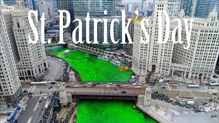 Chicago River Dyed Green - St  Patrick's Day 2018  Drone Time Lapse