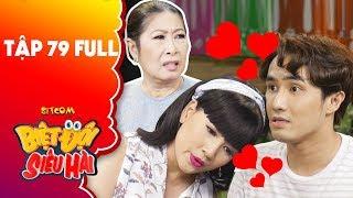 Biệt đội siêu hài |tập 79 full: Huỳnh Lập hoang mang khi bị Kim Phương ép kết hôn với Ngọc Trinh