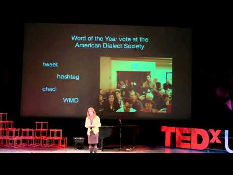 Real words: Anne Curzan at TEDxUofM