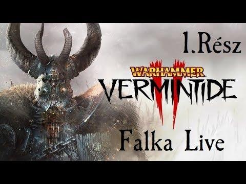 Warhammer : Vermintide 2 - 1.Rész - Farkasok a patkányok között