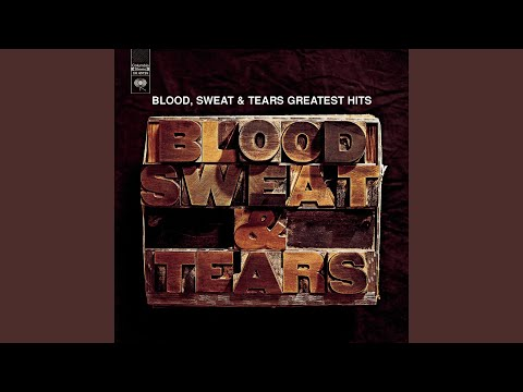 Blood Sweat And Tears - Go Down Gamblin'