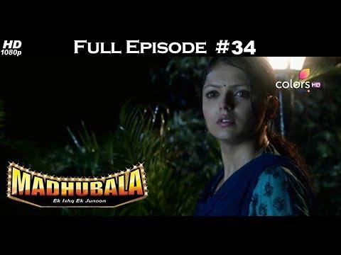 Madhubala - Full Episode 34 - With English Subtitles