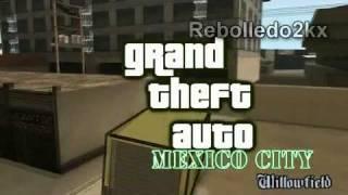 Grand Theft Auto - Mexico City (Trailer)