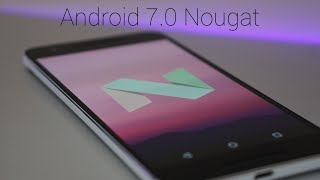 Android 7.0 Nougat - What's New? | Full Review