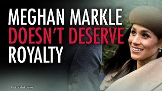 Meghan Markle isn't fit to become royalty | Jack Buckby