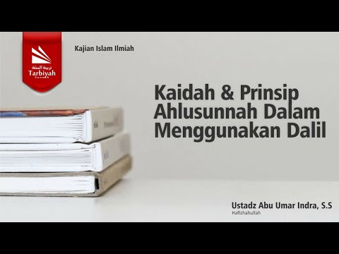 Syarah Aqidah Ahlus Sunnah Wal Jama'ah | Ustadz Abu Umar Indra