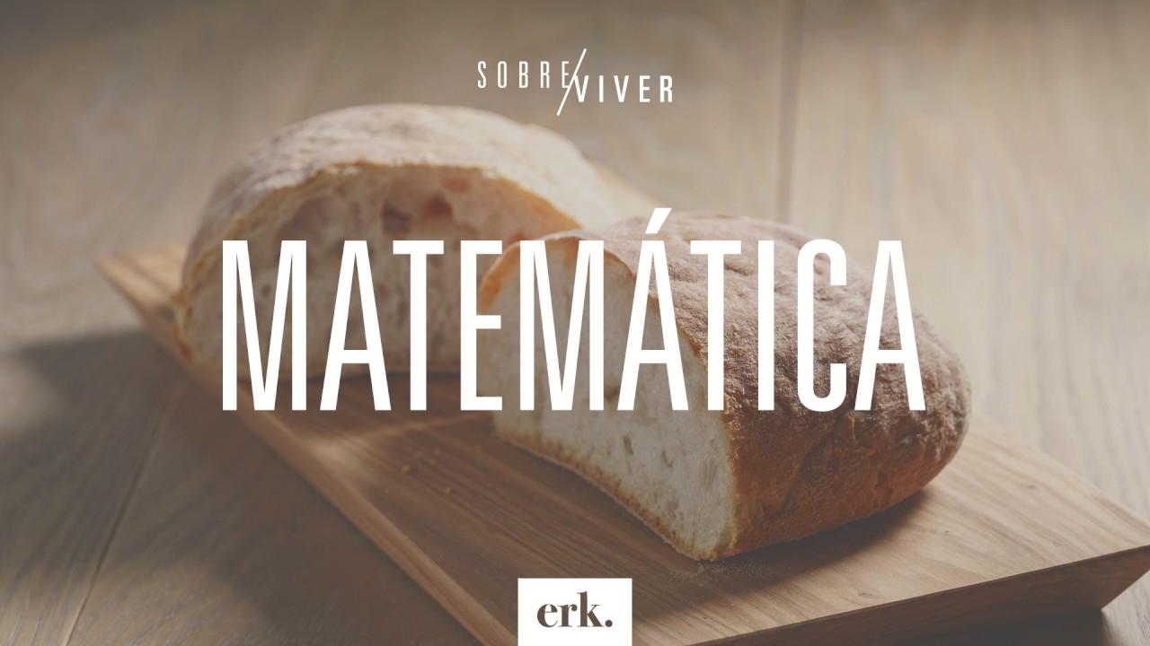 Sobre Viver #149 - Matemática