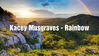 Kacey Musgraves - Rainbow (Lyrics)