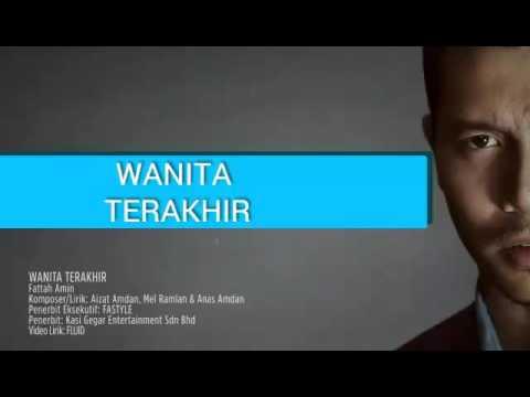 download lagu Fattah Amin - Wanita Terakhir gratis