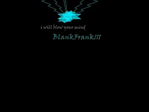 """""""I will blow your mind"""", original song by BlankFrank111 (house/Dupstep) thumbnail"""