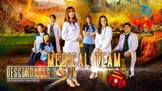 Descendants of the Sun (The Philippine Adaptation): Ang Medical Team