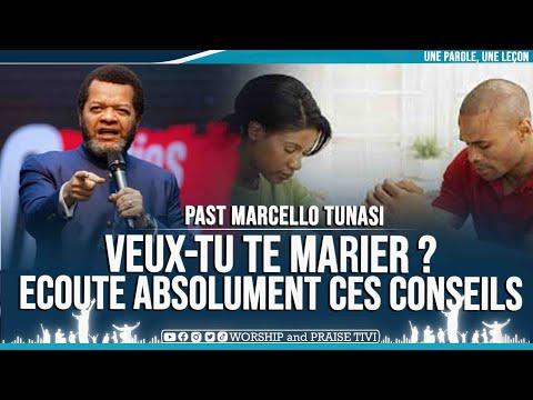 PAST MARCELLO TUNASI ►VEUX-TU TE MARIER ? ECOUTE CES CONSEILS IMPORTANT AVANT DE FAIRE UN CHOIX