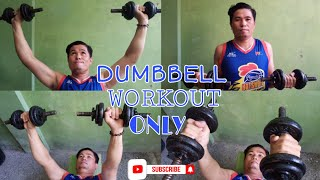 HOME BASIC UPPER BODY DUMBBELL WORK OUT (PHYSICAL FITNESS) VLOG 003