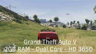GTA5 ( GTA V ) PC (2GB RAM, DUAL CORE 2,7GHZ, Radeon HD 3650 GAMEPLAY)