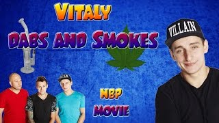 Vitaly Smokes Weed and Dabs! - Natural Born Prankers Movie Trailer and Release Date