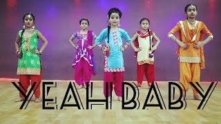 Yeah Baby | Bhangra | Garry Sandhu | Dream To Dance Studio