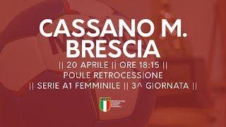 Serie A1F [3^ Poule Retrocessione]: Cassano Magnago - Brescia 23-17